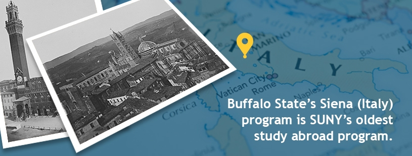 Buffalo State's Siena, Italy, program is SUNY's oldest study abroad program.